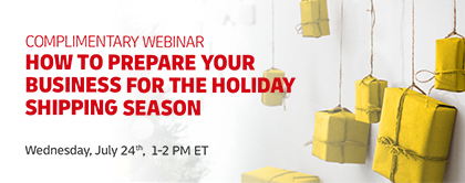 Complimentary Webinar: How to Prepare Your Business for the Holiday Shipping Season